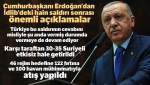 Cumhurbaşkanı Erdoğan'dan İdlib saldırısına ilişkin açıklama