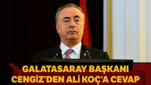 Galatasaray Başkanı Cengiz'den Ali Koç'a cevap