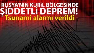 Rusya'nın Kuril bölgesinde şiddetli deprem! Tsunami alarmı verildi