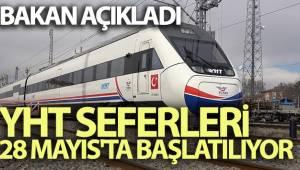 Bakan Karaismailoğlu: YHT seferleri 28 Mayıs'ta başlatılıyor