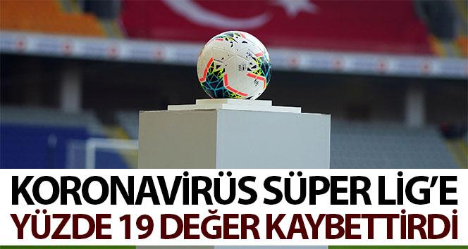 Korona virüs, Süper Lig'e yüzde 19 değer kaybettirdi