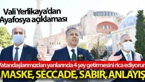 İstanbul Valisi Yerlikaya Ayasfoya Camii açılışı nedeniyle alınacak tedbirleri açıkladı