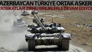 Azerbaycan-Türkiye ortak askeri tatbikatları zırhlı birliklerle devam ediyor