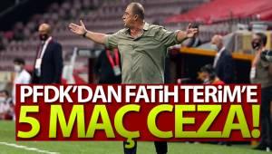 PFDK'dan Fatih Terim'e 5 maç men cezası!
