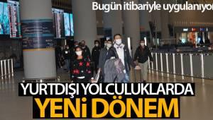 Türkiye'ye gelen yolculara PCR testi zorunluluğu