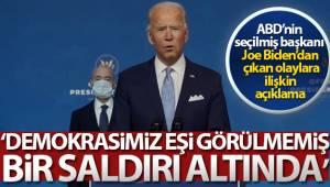 ABD'nin seçilmiş Başkanı Joe Biden: 'Demokrasimiz eşi görülmemiş bir saldırı altında'