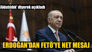 Erdoğan'dan FETÖ ile mücadele mesajı